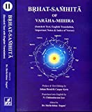 Brhat-Samhita of Varaha-Mihira (An Exhaustive Preface Sanskrit Text English Translation Important Notes & Index of Verse)(Part Ist & Iind, Chapter 1 to 106)