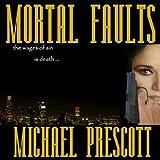 Mortal Faults: Sinclair & McCallum, Book 2