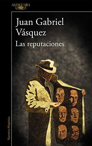 - Las reputaciones (Spanish Edition)