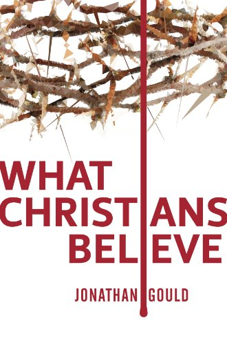 What christians believe english edition ebook jonathan gould what christians believe english edition por gould jonathan fandeluxe Image collections
