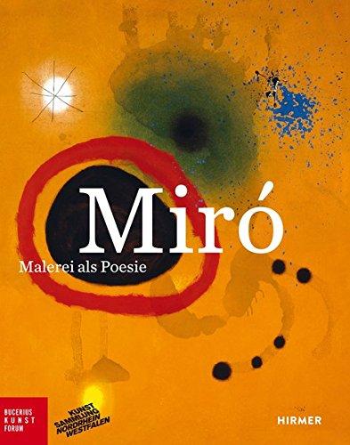 Miró: Malerei als Poesie (Bucerius KUNST Forum)