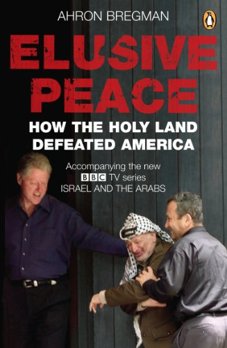Elusive Peace: How the Holy Land Defeated America
