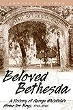 Beloved Bethesda, Edward J. Cashin, 086554722X