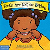 img - for Teeth Are Not for Biting (Board Book) (Best Behavior Series) book / textbook / text book