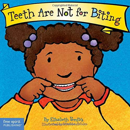 Teeth Are Not for Biting (Board Book) (Best Behavior Series)]()