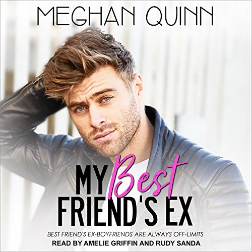 My Best Friend's Ex by Tantor Audio