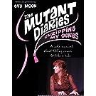 The Mutant Diaries: Unzipping My Genes