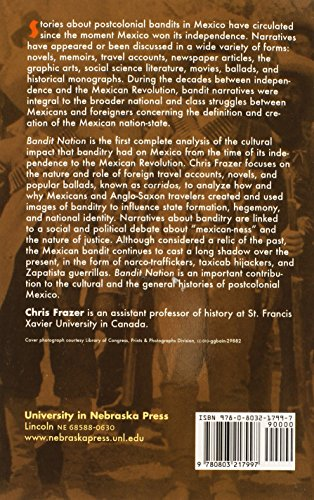 Bandit Nation: A History of Outlaws and Cultural Struggle in Mexico, 1810-1920