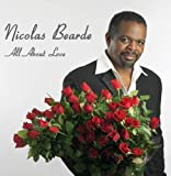 All About Love by Nicolas Bearde