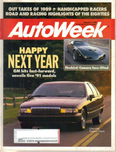 AutoWeek Magazine, Vol. 40, No. 1 (January 1, 1990) (ISSN 0192-9674)