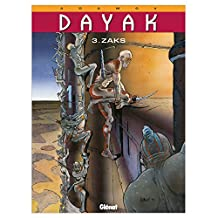 Dayak - Tome 03 : Zaks (French Edition)
