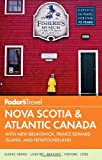 Fodor's Nova Scotia and Atlantic Canada, Fodor's, 0804142033