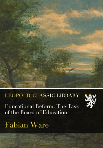 Educational Reform: The Task of the Board of Education pdf