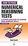 How to Pass Numerical Reasoning Tests, Heidi Smith, 0749447966