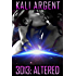 3013: ALTERED (3013 - The Series Book 9)