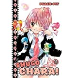[ Shugo Chara!, Volume 11 BY Peach-Pit ( Author ) ] { Paperback } 2011