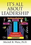 img - for IT'S ALL ABOUT LEADERSHIP book / textbook / text book