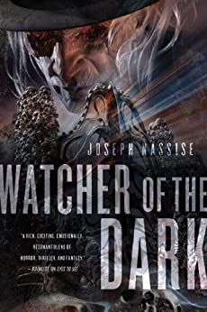 Watcher of the Dark: A Jeremiah Hunt Supernatural Thriller (The Jeremiah Hunt Chronicle) by [Nassise, Joseph]