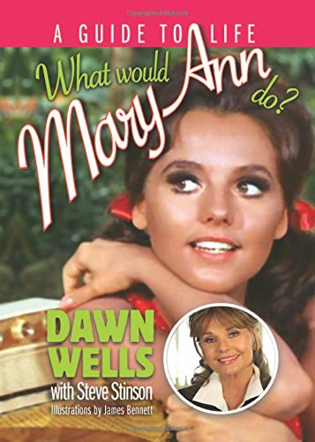 (What Would Mary Ann Do?: A Guide to Life)
