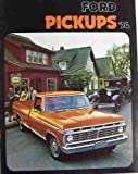 1974 FORD DEALERSHIP SALES & OPTIONS BROCHURE - ADVERTISING FOR PICKUP TRUCKS. INCLUDES F-100, F-150, F-250, F-350 and 4-Wheel Drive pickup trucks, super cab & crew cab options. 74
