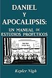 Daniel y Apocalipsis, Kepler Nigh, 1934769843