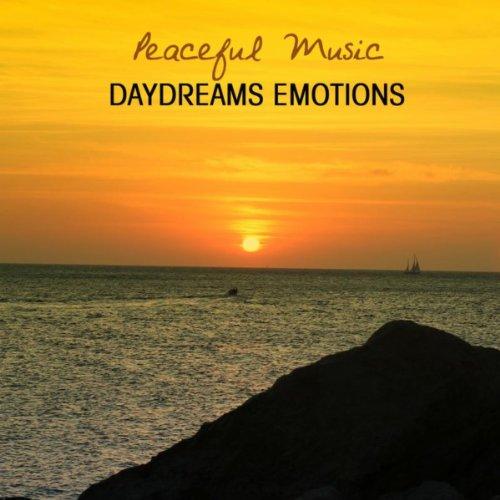 Daydream Emotions: Hatha, Vinyasa, Ashtanga, Kundalini, Complete Workout. Amazing Yoga Soothing Music to Bring Your Mind and Body Together