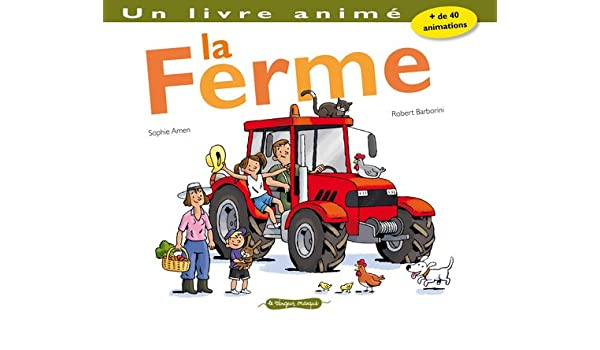 Ferme Un Livre Anim La English And French Edition Amen