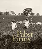 img - for Pabst Farms: The History of a Model Farm book / textbook / text book