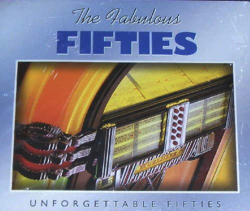 (The Fabulous Fifties: Unforgettable Fifties (3 CD Set))
