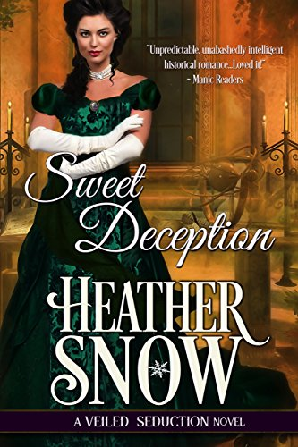 Sweet deception a veiled seduction novel kindle edition by sweet deception a veiled seduction novel by snow heather fandeluxe Epub