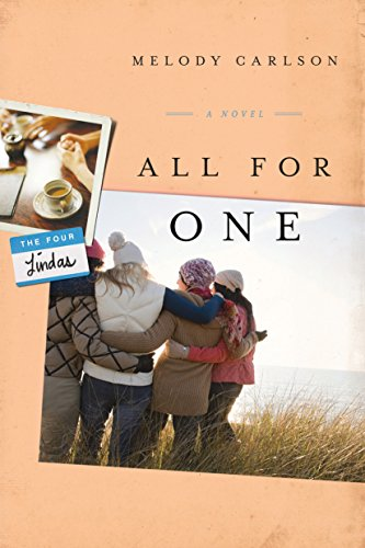 All for One: A Novel (The Four Lindas Book 3) by [Carlson, Melody]