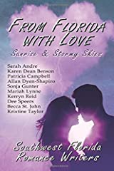 From Florida With Love: Sunrise and Stormy Skies Paperback