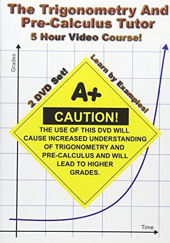 The Trigonometry and Pre-Calculus Tutor - 2 DVD Set! - 5 Hour Course! by Tapeworm Video
