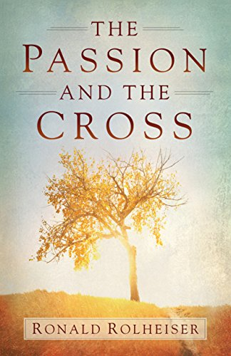 The Passion and the Cross cover