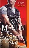 """""""Against the Sky (The Brodies Of Alaska)"""" av Kat Martin"""