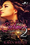 Journey and Cashmere 2: Family Matters
