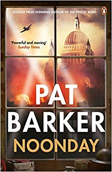 Noonday by Pat Barker (2016-04-07)