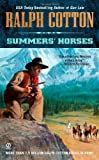 Summers' Horses, Ralph Cotton, 0451234014