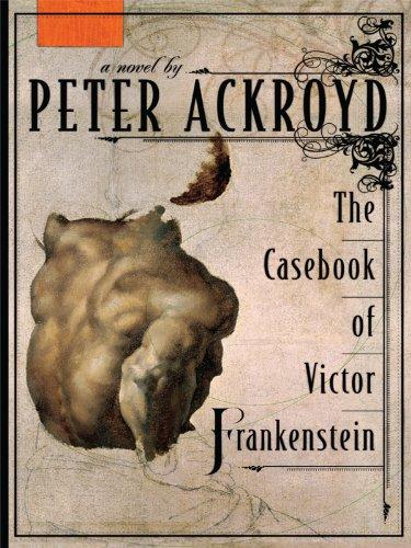 The Casebook of Victor Frankenstein (Thordike Press Large Print Reviewer's Choice) ebook