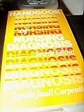 Handbook of Nursing Diagnosis, Carpenito, Lynda J., 0397546548