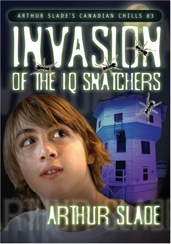 The Invasion of the IQ Snatchers (Canadian Chills) ebook