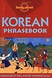 Lonely Planet Korean Phrasebook (Lonely Planet Phrasebook: Korean)