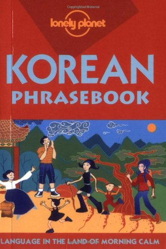 Lonely Planet Korean Phrasebook (English and Korean Edition)