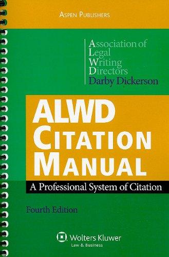 ALWD Citation Manual: A Professional System of Citation, Fourth Edition