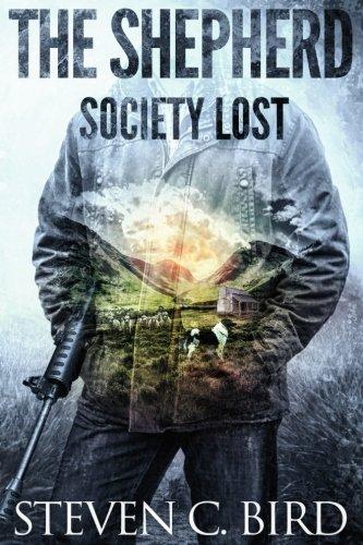 The Shepherd: Society Lost (Society Lost - Volume One) (Volume 1)
