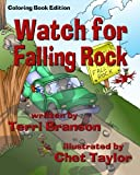 img - for Watch for Falling Rock: Children's Coloring Book by Terri Branson (2015-08-09) book / textbook / text book