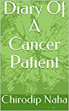 Diary Of A Cancer Patient
