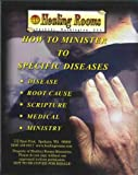 img - for How to Minister to Specific Diseases, Disease, Root Cause, Scripture, Medical, Ministry book / textbook / text book