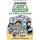 The Principal Strikes Back (Star Wars: Jedi Academy #6) (6)