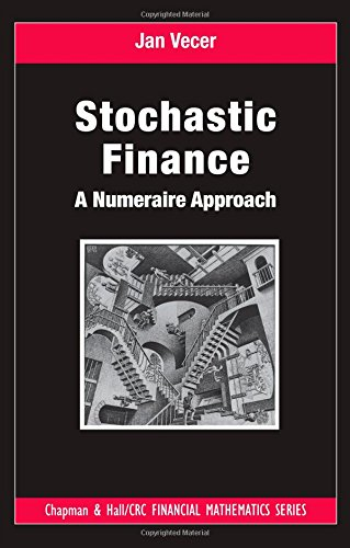 Stochastic Finance: A Numeraire Approach (Chapman and Hall/CRC Financial Mathematics Series)
